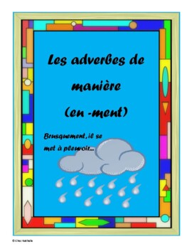 French Adverbs Ending in -ment (Formation, Examples, and Worksheets)