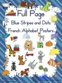 French alphabet posters / affiches de l'alphabet français (blue stripes & dots)