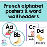 French alphabet posters and word wall headers