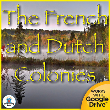 French and Dutch Colonies Interactive Notebook