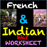 French and Indian War Worksheet: Interactive and Exciting