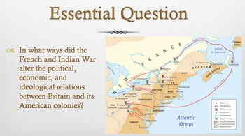 French and Indian War/Causes of Revolution PPT - APUSH New Framework - Period 3