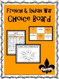 French and Indian War Choice Board