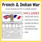 French and Indian War: Cloze Reading and Word Search