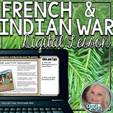French and Indian War Digital Lesson
