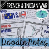 French and Indian War Doodle Notes and Digital Guided Notes