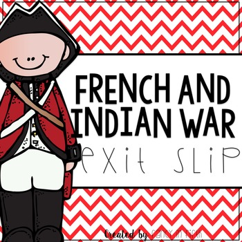 French and Indian War Exit Slip
