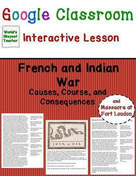 French and Indian War: Interactive Lesson for Google Classrooms