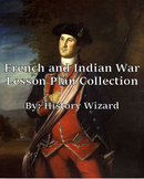 French and Indian War Lesson Plan Collection