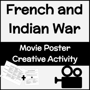 French and Indian War Movie Poster Activity
