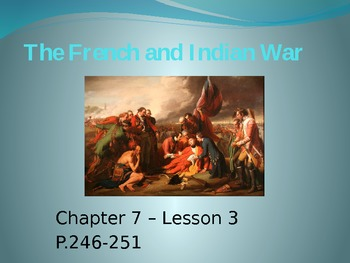 French and Indian War Power Point for 3-6