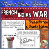 French and Indian War PowerPoint & Guided Doodle Notes