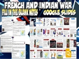 French and Indian War Google Slides Presentation and Notes Lesson Plan Bundle