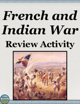 French and Indian War Review Activity