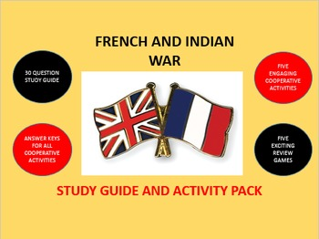 French and Indian War: Study Guide and Activity Pack
