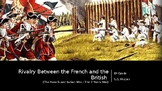 French and Indian War / The 7 Years War