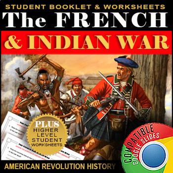 French and Indian War Printables / Google Slides ⭐⭐⭐⭐ PPT EDITABLE + PRINT'N GO!