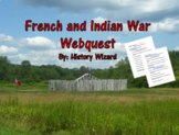 French and Indian War Webquest