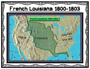French and Spanish Louisiana Graphic Organizer with Maps