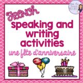 French birthday party vocabulary speaking and writing LA F