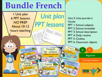French bundle 5 School, collège : Unit plan + PPT Lessons