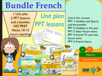 French bundle - Unit plan + Lessons - 6 weeks course 6
