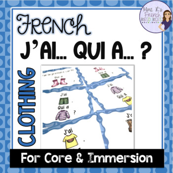 French clothing vocabulary game J'AI... QUI A ...? VÊTEMENTS