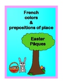 French colors and prepositions of place - Easter Pâques