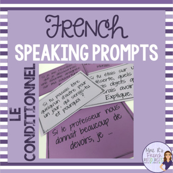 French speaking activity - conditional speaking task cards