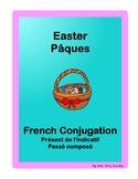 French conjugation Présent Passé composé Easter