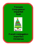 French conjugation imperfect Christmas