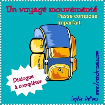 French speaking - Past tense - Conversation: Dialogue to complete - Un voyage