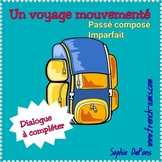 French speaking & writing - Past tense - Dialogue to complete - Un voyage