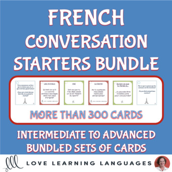 French conversation starter cards bundle - Intermediate to advanced