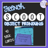 French direct and indirect objects task cards and scoot ga