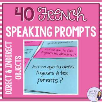French direct & indirect objects speaking activity