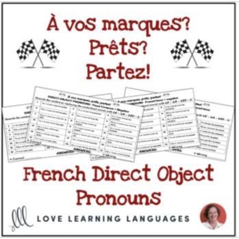 French direct object pronouns activity - À vos marques, prêts, partez!