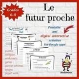French: distance learning:  Le futur proche: digital, inte