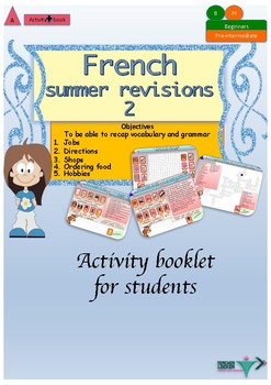 French end of year revisions - summer homework for beginne
