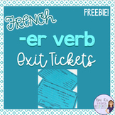 French -er verb exit tickets - billets de sortie les verbe