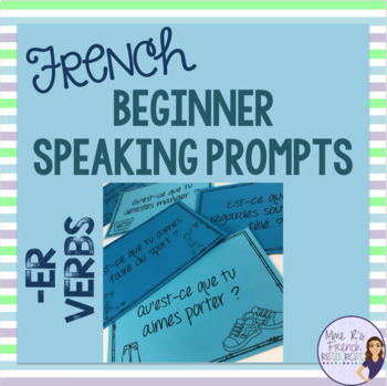French speaking activity / -er verbs speaking task cards