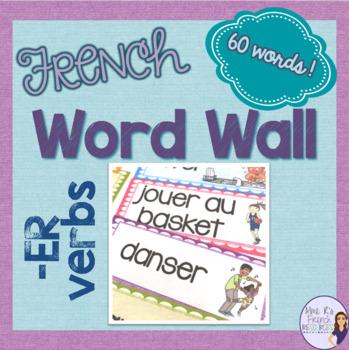 French -er verbs word wall MUR DE MOTS VERBES EN -ER