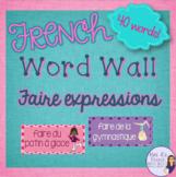 French faire expressions word wall/ Mur de mots le verbe faire