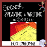 French fall speaking and writing activities ACTIVITÉS D'AUTOMNE