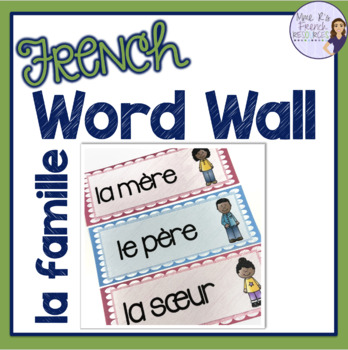French family vocabulary word wall MUR DE MOTS LA FAMILLE