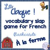 French farm animals flashcards and vocabulary slap game LA FERME