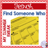 French find someone who...my summer break - Icebreaker