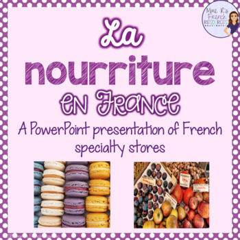 French food shopping powerpoint presentation la nourriture tpt french food shopping powerpoint presentation la nourriture forumfinder Images