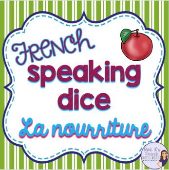 French food speaking activity ACTIVITÉ ORALE LA NOURRITURE