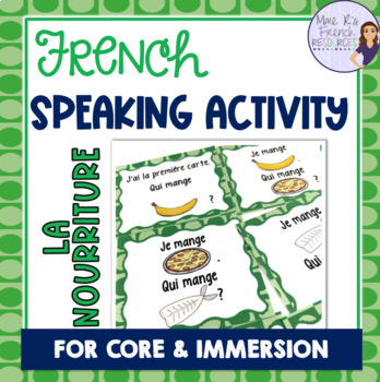 French food vocabulary speaking activity game J'AI... QUI A ...? NOURRITURE